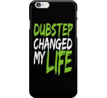 Dubstep Changed My life (neon green) iPhone Case/Skin