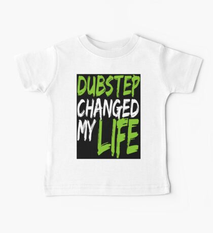 Dubstep Changed My life (black/neon green) Baby Tee