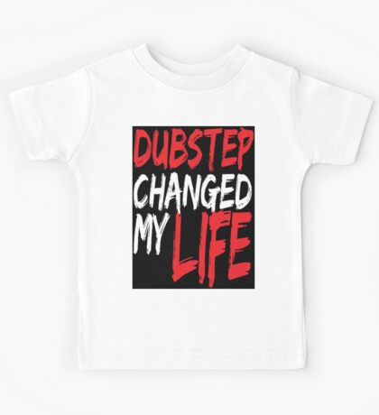 Dubstep Changed My life (black/red) Kids Tee