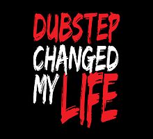 Dubstep Changed My life (black/red) by DropBass