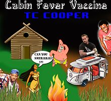 Cabin Fever Vaccine by TClem7