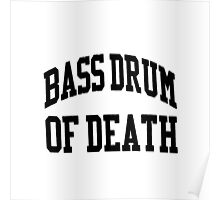 Bass Drum Of Death Poster