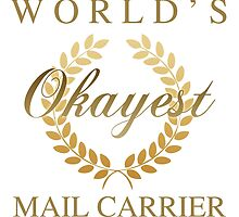 World's Okayest Mail Carrier by thepixelgarden