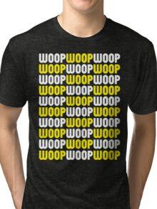 WoopWoopWoopWoopWoopWoop! (Special Edition) Tri-blend T-Shirt