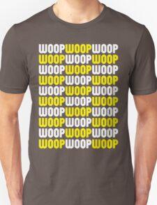 WoopWoopWoopWoopWoopWoop! (Special Edition) Unisex T-Shirt