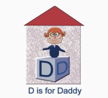 D is for Daddy T-shirt Kids Clothes