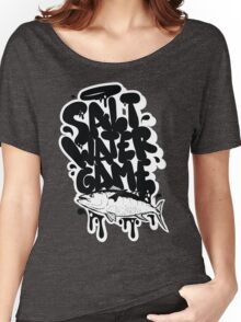 Salt water game Women's Relaxed Fit T-Shirt