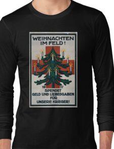 Weinachten im Feld! 1917 Spendet Geld und Liebesgaben für unsere Krieger! 1259 Long Sleeve T-Shirt