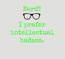 Intellectual Badass  Unisex T-Shirt