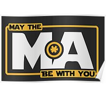 May The Mass Times Acceleration Be With You Poster