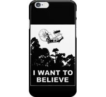 I Want To Believe in Time Machine iPhone Case/Skin