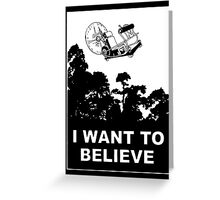 I Want To Believe in Time Machine Greeting Card