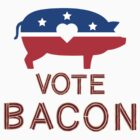 Vote For Bacon by Buleste