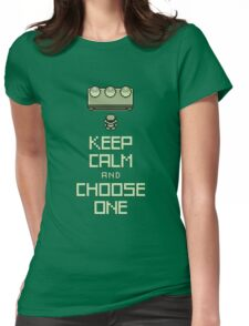 Keep Calm and Choose One Womens Fitted T-Shirt