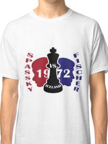 Fischer vs. Spassky 1972 Classic T-Shirt