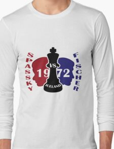 Fischer vs. Spassky 1972 Long Sleeve T-Shirt