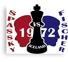 Fischer vs. Spassky 1972 Canvas Print