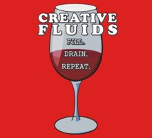 Wine, The Fluid of Creativity (LRG) by ezcreative