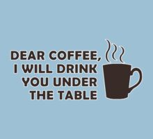 Drinking Coffee Under the Table Kids Tee