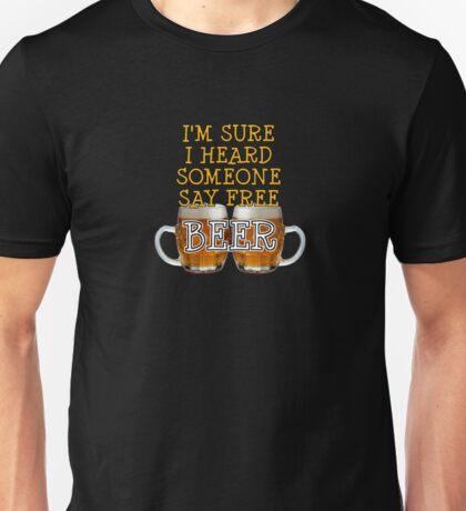 FREE BEER! Unisex T-Shirt