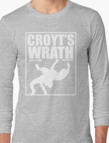 Croyt's Wrath Long Sleeve T-Shirt