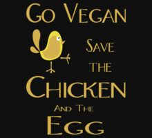 Save the Chicken and the Egg by veganese