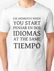 ESE MOMENTO T-Shirt