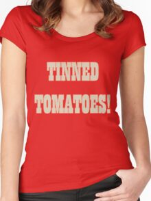 Tinned Tomatoes! Women's Fitted Scoop T-Shirt