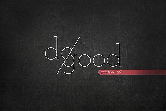 Do Good by Zeke Tucker