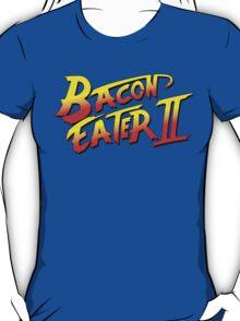 Bacon Eater II  T-Shirt