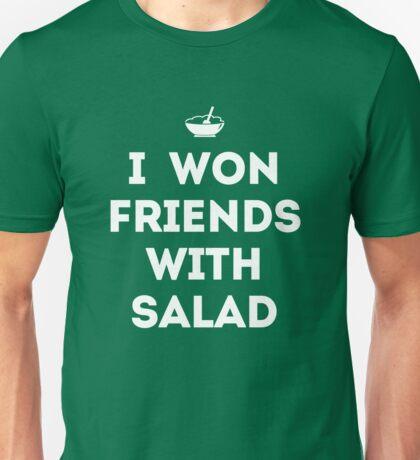 I Won Friends With Salad Unisex T-Shirt