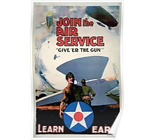 Join the the Air Service Give er the gun Poster