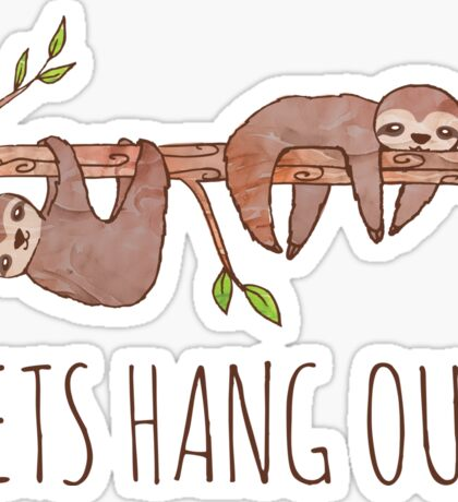 Lets Hang Out Sleepy Sloths Drawing Sticker