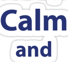 Keep Calm and Allons-y Sticker