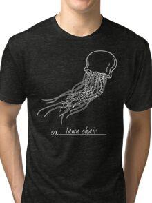 Lawn Chair Tri-blend T-Shirt