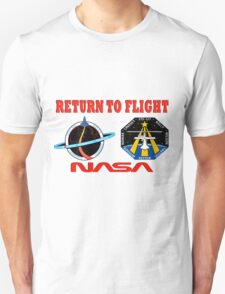 Return to Flight of the Space Shuttle! T-Shirt