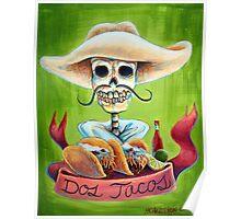 Dos Tacos Poster