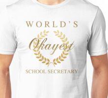 World's Okayest School Secretary Unisex T-Shirt
