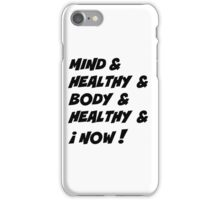 Mind healthy body healthy cases phono,others iPhone Case/Skin
