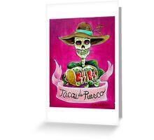 Tacos de Puerco Greeting Card