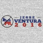 Jesse Ventura for president 2016! by sogr00d
