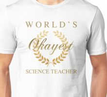 World's Okayest Science Teacher Unisex T-Shirt