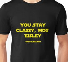 You Stay Classy, Mos Eisley Unisex T-Shirt