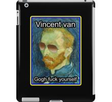 Vincent van Gogh Fuck Yourself iPad Case/Skin