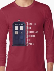 The Real Meaning of TARDIS Long Sleeve T-Shirt