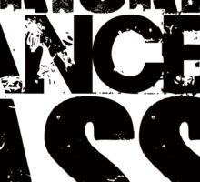 I Kicked cancer's ass Sticker