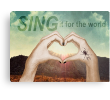 SING it for the world Metal Print