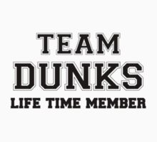 Team DUNKS, life time member Kids Clothes