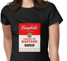 Campbell's Extra Thick Cream of Bastard Soup (black) Womens Fitted T-Shirt