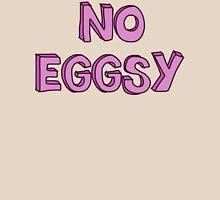 No Eggsy - Pink T-Shirt